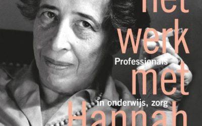 Goede zorg volgens Hannah Arendt: denk na!